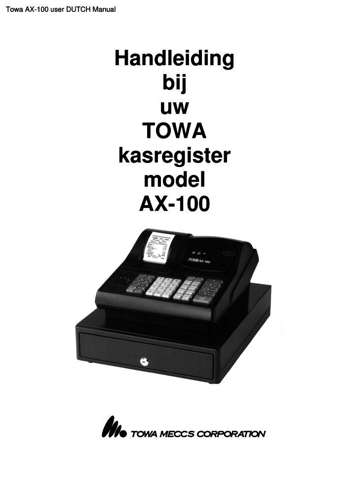 towa ax 100 user dutch manual pdf the checkout tech store rh the checkout tech com towa ax 100 programming & operation manual towa ax 100 manual pdf
