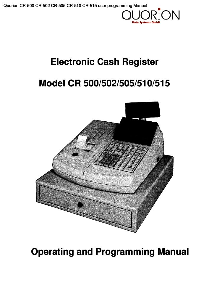 quorion cr 500 cr 502 cr 505 cr 510 cr 515 user programming manual rh the checkout tech com sanyo ecr 505 cash register manual