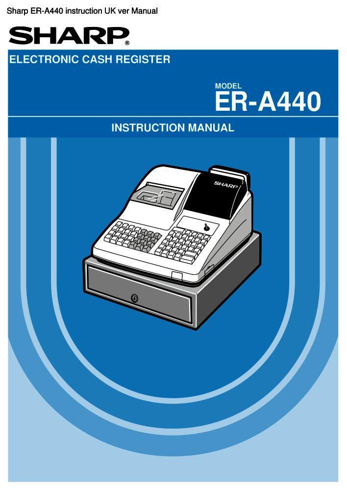 sharp er a440 instruction uk ver manual pdf the checkout tech store rh the checkout tech com A440 Band A440 Band