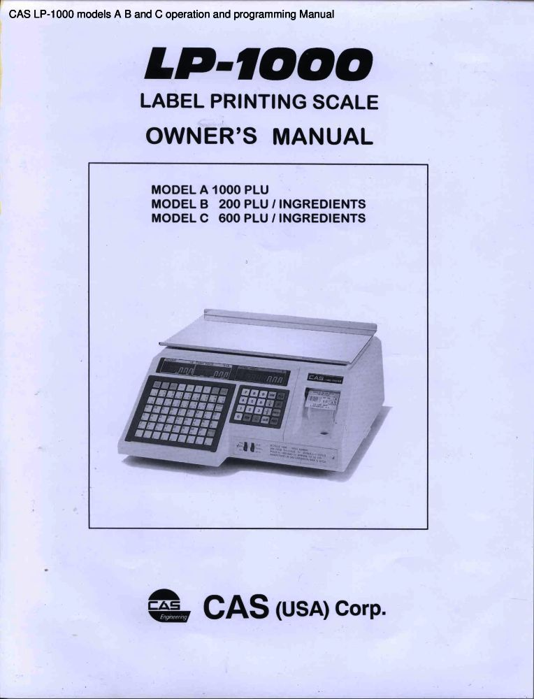 CAS LP-1000 models A B and C operation and programming