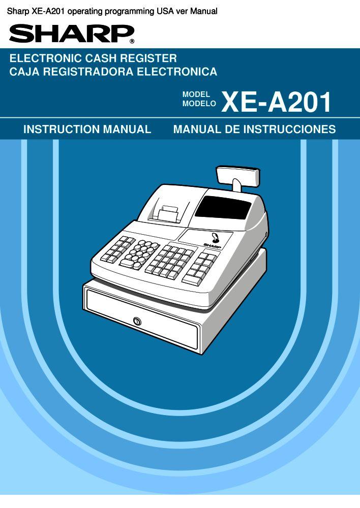 sharp xe a201 operating programming usa ver manual pdf the rh the checkout tech com Sharp Cash Register Manual Sharp Cash Register Manual