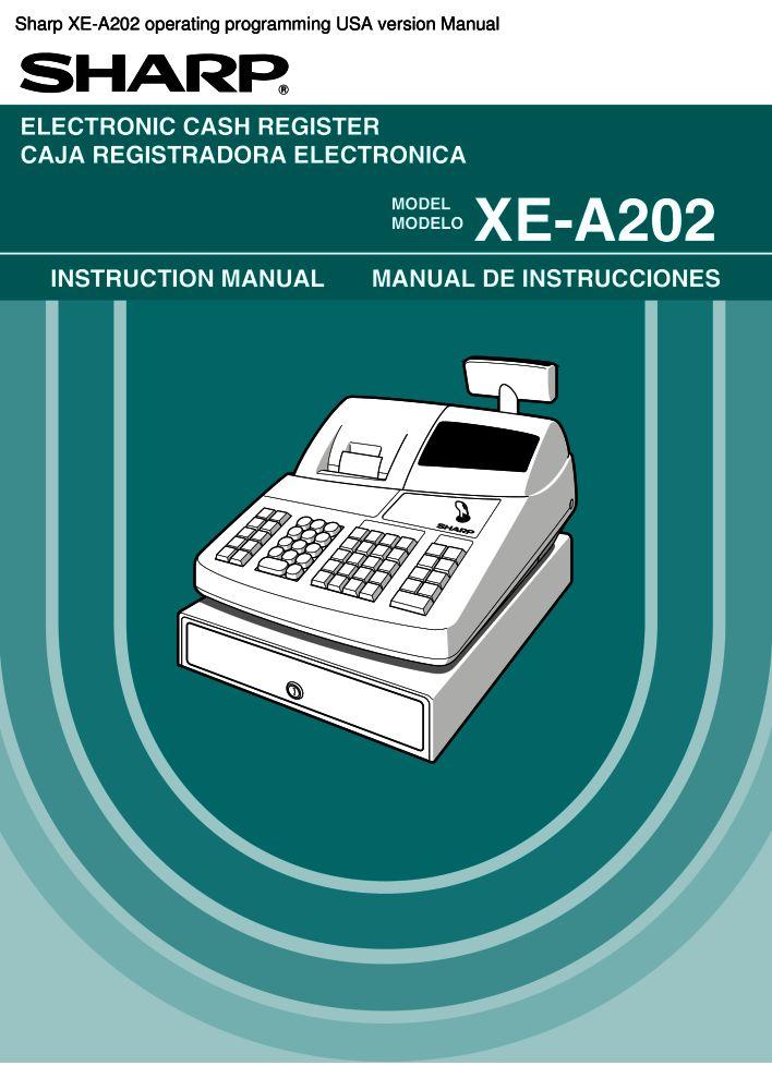 sharp xe a202 operating programming usa version manual pdf the rh the checkout tech com sharp xe-a202 programming manual sharp xe a20s manual
